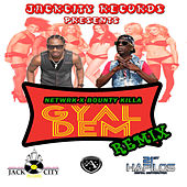 Gyal Dem - Single by Bounty Killer