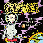 Hello Destiny de Goldfinger