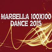 Marbella 100x100 Dance 2015 (50 Essential Top Hits EDM for Your Party) by Various Artists