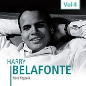 Harry Belafonte, Vol. 4 (Hava Nageela) de Harry Belafonte