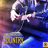 The Pioneers of Country, Vol. 2 de Various Artists
