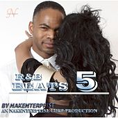 R&B Beats 5 by Nakenterprise