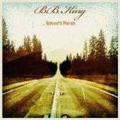 Servant's Prayer by B.B. King