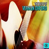 The Best of Vernon Oxford by Vernon Oxford