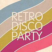 Retro Disco Party by Various Artists