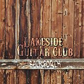 Backporch by Lakeside Guitar Club
