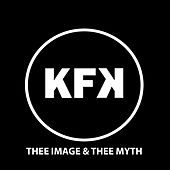 Thee Image & Thee Myth by Kommunity Fk