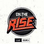 On The Rise, Vol. 4 by Various Artists