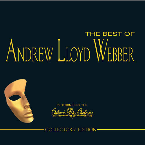 The Best of Andrew Lloyd Webber [Madacy/4 Disc] by Orlando Pops Orchestra