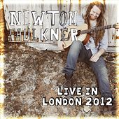 Live in London 2012 von Newton Faulkner