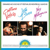 Brazil Night Ao Vivo Montreux 1983 by Caetano Veloso