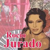 Sus primeros éxitos by Rocio Jurado
