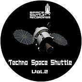 Techno Space Shuttle, Vol. 2 by Various Artists