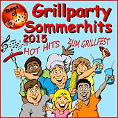 Best of Grillparty Sommerhits 2015 (Hot Hits zum Grillfest) de Various Artists