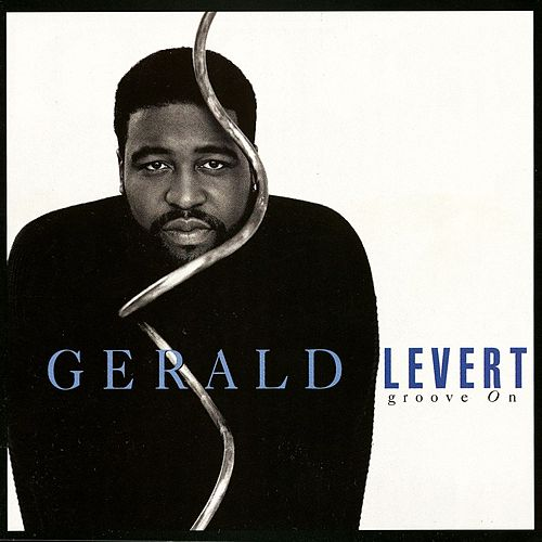 Groove On by Gerald Levert
