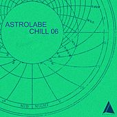 Astrolabe Chill 06 by Various Artists
