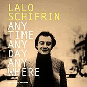 Anytime, Anyday, Anywhere - My Summer Date di Lalo Schifrin