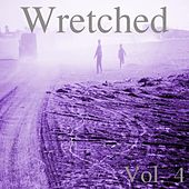Wretched, Vol. 4 by Various Artists