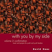 With You by My Side, Vol. 2 by David Haas