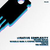 Native Complexity de Various Artists