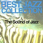 Best Jazz Collection (The Sound of Jazz) by Various Artists
