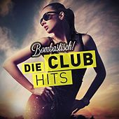 Bombastisch! - Die Club Hits by Various Artists