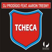 Tcheca by DJ Prodigio