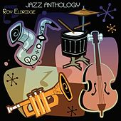 Jazz Anthology (Original Recordings) by Roy Eldridge