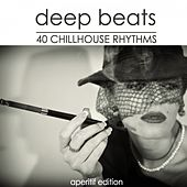 Deep Beats (40 Chillhouse Rhythms) by Various Artists