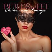 Bittersweet Chillout and Lounge de Various Artists