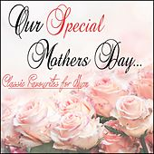 Our Special Mothers Day: Classic Favourites for Mum de Golden Oldies