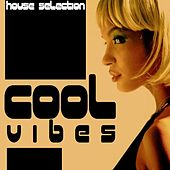 Cool Vibes (House Selection) de Various Artists