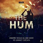 The Hum von Dimitri Vegas & Like Mike