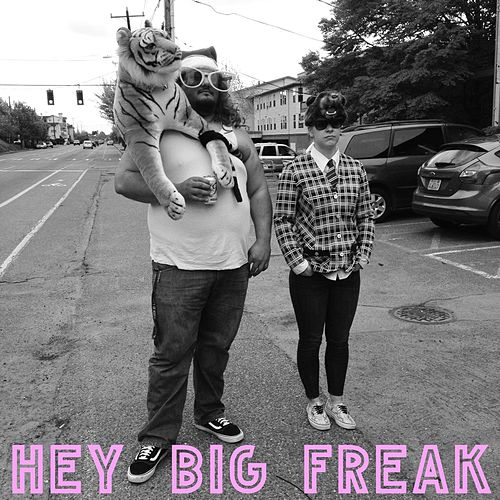 Hey Big Freak by Eldridge Gravy & the Court Supreme