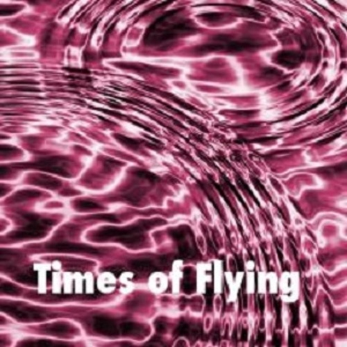 Times of Flying de Various Artists
