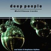 Deep People (Cool Beats & Deephouse Rhythms) by Various Artists