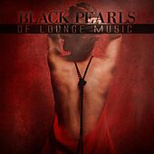 Black Pearls of Lounge Music de Various Artists
