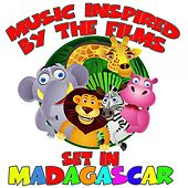 Music Inspired By the Films Set in Madagascar de Various Artists