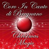 Christmas Magic di Coro In Canto di Bregnano