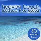 Heaven Beach (Deephouse & Bar Grooves) by Various Artists