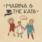 Small von Marina and the Kats