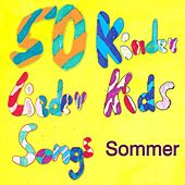 50 Kinder Lieder Kids Songs Sommer by Various Artists