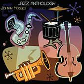 Jazz Anthology (Original Recordings) by Johnny Hodges