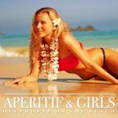 Aperitif & Girls (Deephouse On the Beach) von Various Artists