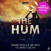 The Hum (Lost Frequencies Remixes) von Dimitri Vegas & Like Mike