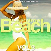 La Palma Beach, Vol. 3 (The Real Sound of House) by Various Artists
