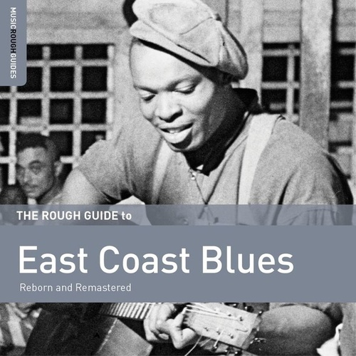 Rough Guide To East Coast Blues by Various Artists