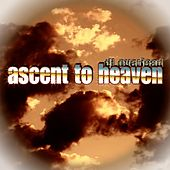 Ascent to Heaven by Dj Overlead