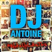 Woke up Like This von DJ Antoine