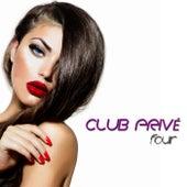 Club Privé, Four (High Class Tracks) by Various Artists
